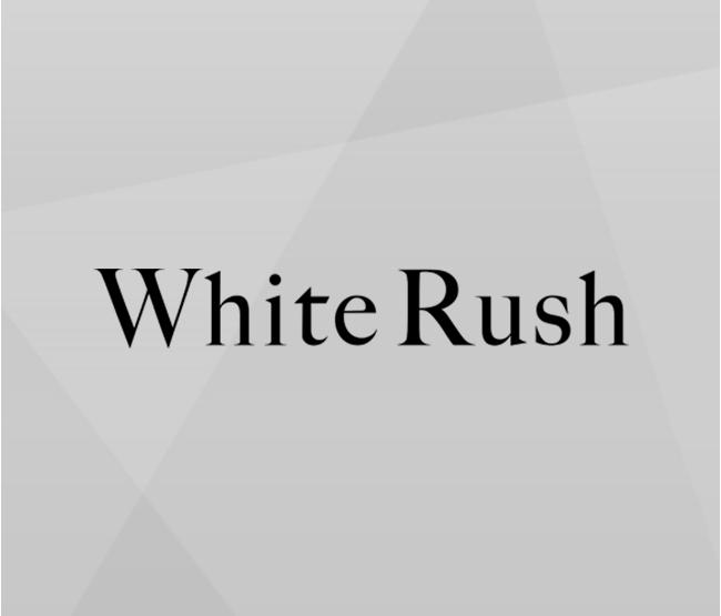 White Rush ホワイトラッシュ